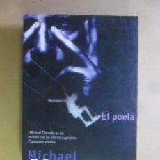 Libros de segunda mano: EL POETA - MICHAEL CONNELLY - ED. B - 2000. Lote 180010810