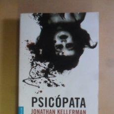 Libros de segunda mano: PSICOPATA - JONATHAN KELLERMAN - PLANETA - 2001. Lote 180011137