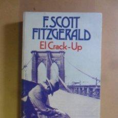 Libros de segunda mano: EL CRACK-UP - F. SCOTT FITZGERALD - BRUGUERA - 1984. Lote 180021590