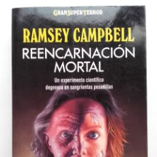 Livros em segunda mão: REENCARNACION MORTAL - RAMSEY CAMPBELL - MARTINEZ ROCA / GRAN SUPER TERROR . Lote 180022397