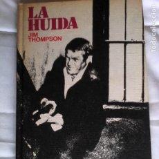 Libros de segunda mano: JIM THOMPSON: LA HUIDA.. Lote 180172460