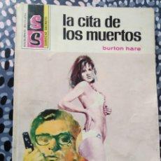 Libros de segunda mano: BOLSILIBROS BRUGUERA. SERVICIO SECRETO. LA CITA DE LOS MUERTOS. 1ªED.1977. Lote 180173120