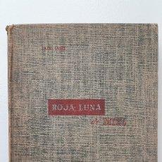 Libros de segunda mano: ROJA LUNA DE MIEL. JACK IAMS. ED. CUMBRE, MÉXICO, 1953. Lote 180192922