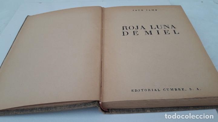 Libros de segunda mano: ROJA LUNA DE MIEL. JACK IAMS. Ed. CUMBRE, MÉXICO, 1953 - Foto 6 - 180192922