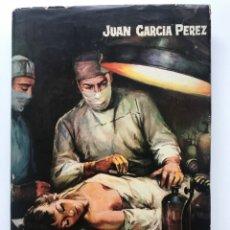 Libros de segunda mano: LAS MANOS TAMBIEN SENTENCIAN JUAN GARCIA PEREZ. Lote 180260403