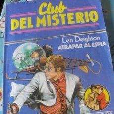 Libros de segunda mano: LEN DEIGHTON / ATRAPA AL ESPIA - BRUGUERA CLUB DEL MISTERIO 63 -. Lote 180387038