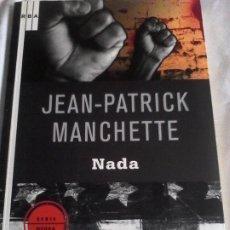 Livres d'occasion: JEAN PATRICK MANCHETTE: NADA.. Lote 180418207