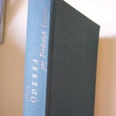 Libros de segunda mano: ODESSA, DE FREDERICK FORSYTH. PLAZA & JANÉS. Lote 180903945