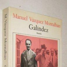 Libros de segunda mano: GALINDEZ - MANUEL VAZQUEZ MONTALBAN. Lote 180954435