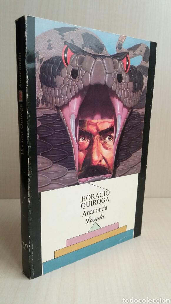 Libros de segunda mano: Anaconda. Horacio Quiroga. Losada, 1990. - Foto 3 - 180999680