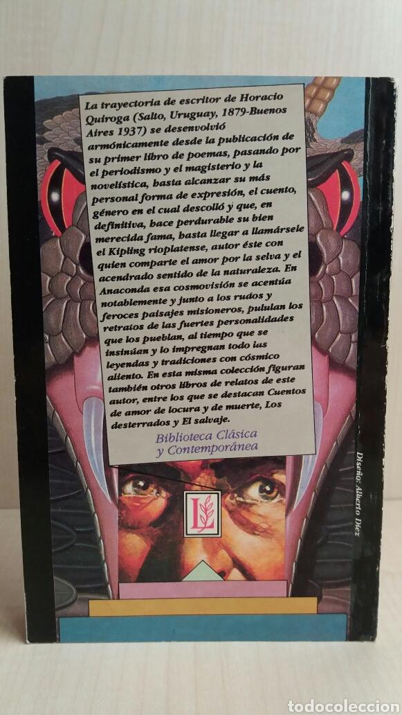 Libros de segunda mano: Anaconda. Horacio Quiroga. Losada, 1990. - Foto 4 - 180999680