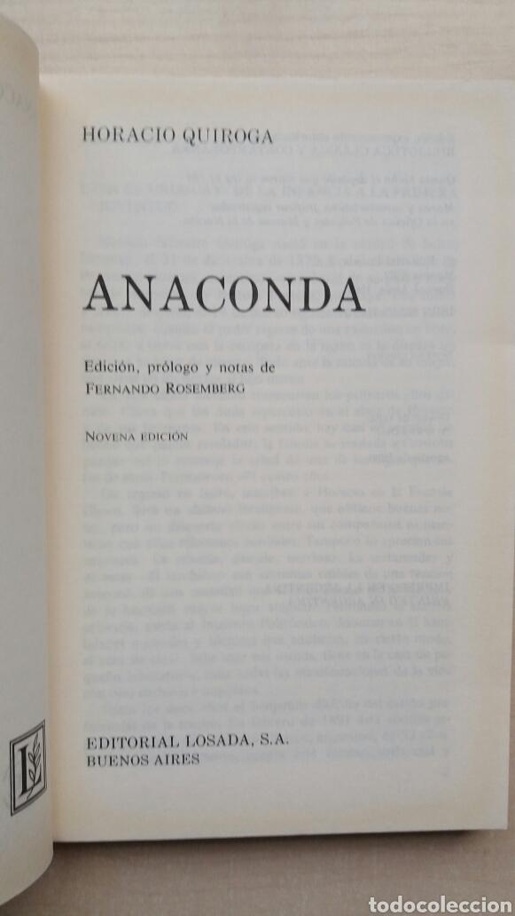 Libros de segunda mano: Anaconda. Horacio Quiroga. Losada, 1990. - Foto 5 - 180999680