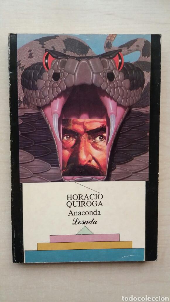 ANACONDA. HORACIO QUIROGA. LOSADA, 1990. (Libros de segunda mano (posteriores a 1936) - Literatura - Narrativa - Terror, Misterio y Policíaco)
