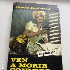 Libros de segunda mano: VEN AMORIR CONMIGO- NOVELA INTRIGA DE EDIT.ALCOTAN. Lote 181033428