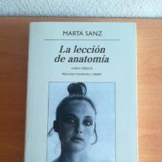 Libri di seconda mano: LA LECCIÓN DE ANATOMÍA - MARTA SANZ - ANAGRAMA. Lote 181150713