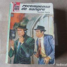 Libros de segunda mano: BURTON HARE / RECOMPENSA DE SANGRE - ARCHIVO SECRETO - Nº 81 - AÑO 1965. Lote 181194091