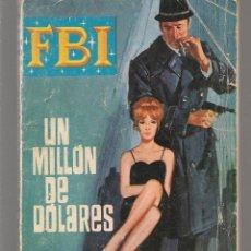 Libros de segunda mano: F B I. Nº 804. UN MILLÓN DE DÓLARES. DONALD CURTIS. ROLLAN. ( C/U). Lote 182300475
