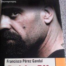 Libri di seconda mano: FRANCISCO PÉREZ GANDUL. CELDA 211. Lote 182389850