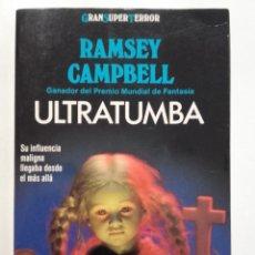 Livros em segunda mão: ULTRATUMBA - RAMSEY CAMPBELL - GRAN SUPER TERROR - MARTÍNEZ ROCA. Lote 182480422