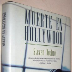 Libros de segunda mano: MUERTE EN HOLLYWOOD - STEVEN BOCHCO. Lote 182486323