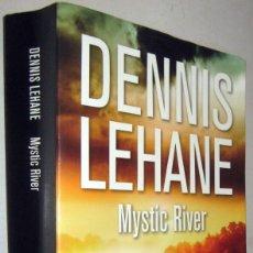 Libros de segunda mano: MYSTIC RIVER - DENNIS LEHANE. Lote 182608756