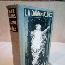 Libros de segunda mano: 149-LA DAMA DE BLANCO, WILKIE COLLINS, 1991. Lote 182763020