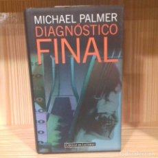 Libros de segunda mano: DIAGNÓSTICO FINAL MICHAEL PALMER. Lote 182901761