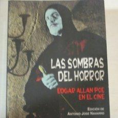 Libros de segunda mano: VV.AA. LAS SOMBRAS DEL HORROR, EDGAR ALLAN POE EN EL CINE, VALDEMAR INTEMPESTIVAS. Lote 182904975