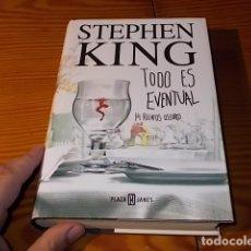 Libros de segunda mano: TODO ES EVENTUAL . 14 RELATOS OSCUROS. STEPHEN KING. PLAZA & JANÉS. 1ª EDICIÓN 2003. TAPA DURA. Lote 182909341