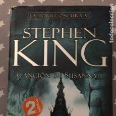 Libros de segunda mano: CANCION DE SUSANNAH LA TORRE OSCURA VI STEPHEN KING. Lote 182913751