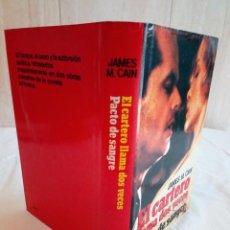 Libros de segunda mano: 173-EL CARTERO LLAMA DOS VECES, PACTO DE SANGRE ,JOHN M.CAIN, . Lote 183440928