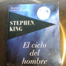 Libros de segunda mano: STEPHEN KING - EL CICLO DEL HOMBRE LOBO. Lote 183605500