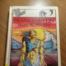 Libros de segunda mano: FRANKENSTEIN MARY W.SHELLEY ANAYA TUS LIBROS COLECCION INTRIGA 1987. Lote 183756387