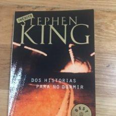 Libros de segunda mano: STEPHEN KING DOS HISTORIAS PARA NO DORMIR. Lote 183914637