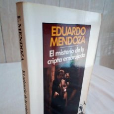 Libros de segunda mano: 297-EL MISTERIO DE LA CRIPTA EMBRUJADA, EDUARDO MENDOZA, 1990. Lote 183957398