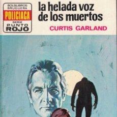 Libri di seconda mano: PUNTO ROJO Nº 642 - LA HELADA VOZ DE LOS MUERTOS - CURTIS GARLAND. Lote 183984798