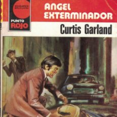 Libri di seconda mano: PUNTO ROJO Nº 989 - ANGEL EXTERMINADOR - CURTIS GARLAND. Lote 183985030