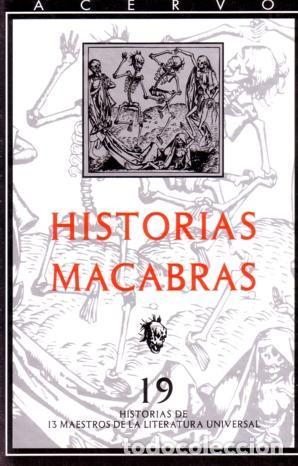 HISTORIAS MACABRAS - VARIOS AUTORES - ACERVO - 2000- TAPA DURA - 381 PAG (Libros de segunda mano (posteriores a 1936) - Literatura - Narrativa - Terror, Misterio y Policíaco)