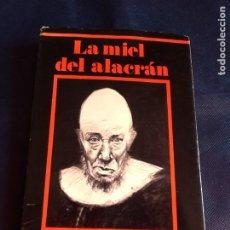 Libros de segunda mano: LA MIEL DEL ALACRAN. EL DIARIO ÍNTIMO DE CHÉ MARÍA GELVESTRÖOM. OTROVA GOMAS. RARO Y ESCASO. Lote 184061212