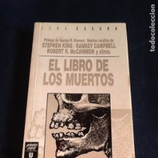 Libros de segunda mano: EL LIBRO DE LOS MUERTOS (ZONA OSCURA). STEPHEN KING Y OTROS. Lote 184061613