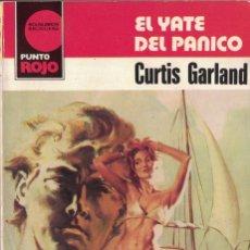 Libri di seconda mano: PUNTO ROJO Nº 1017 - EL YATE DEL PANICO - CURTIS GARLAND. Lote 184177796