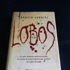 Libros de segunda mano: LOBOS. DONATO CARRISI. Lote 184230733