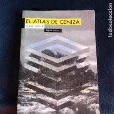 Libros de segunda mano: EL ATLAS DE CENIZA. BLAKE BUTLER. Lote 184230808