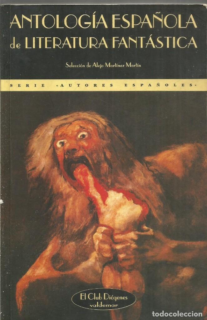 AA.VV. ANTOLOGIA ESPAÑOLA DE LITERATURA FANTASTICA. VALDEMAR EL CLUB DIOGENES (Libros de segunda mano (posteriores a 1936) - Literatura - Narrativa - Terror, Misterio y Policíaco)