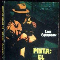 Libros de segunda mano: PISTA: EL APUNTADOR (LOU CARRIGAN) FBI Nº 65 ROLLAN 1965.. Lote 185992160