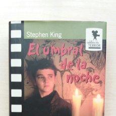 Libros de segunda mano: EL UMBRAL DE LA NOCHE. STEPHEN KING. CÍRCULO DE LECTORES, COLECCIÓN LA CÁMARA DEL TERROR.. Lote 186061665