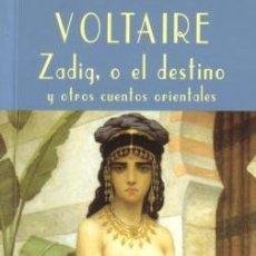 Libros de segunda mano: ZADIG, O EL DESTINO Y OTROS CUENTOS ORIENTALES - VOLTAIRE - VALDEMAR - 1999 - 242 PP. Lote 186313998