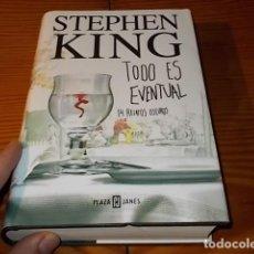 Libros de segunda mano: TODO ES EVENTUAL . 14 RELATOS OSCUROS. STEPHEN KING. PLAZA & JANÉS. 1ª EDICIÓN 2003. TAPA DURA. Lote 186461711