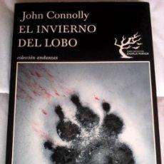 Libros de segunda mano: JOHN CONNOLLY. EL INVIERNO DEL LOBO.. Lote 187531377