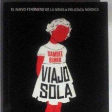 Libros de segunda mano: VIAJO SOLA (SAMUEL BJORK) DEBOLSILLO 2015. Lote 188526781